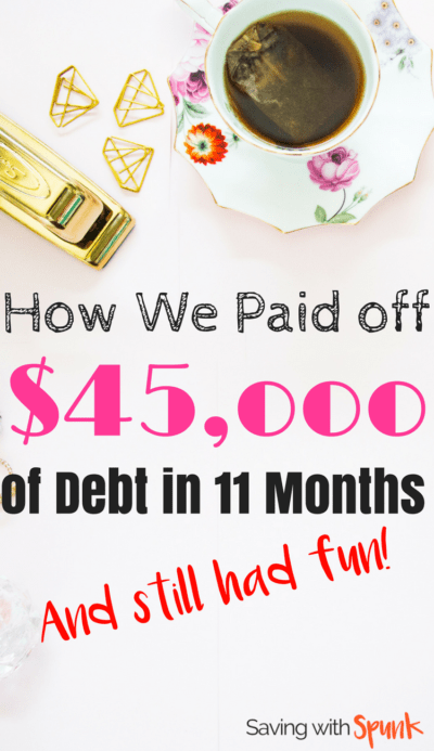 They paid of $45K of debt in 11 months! Holy wow! Me next please!